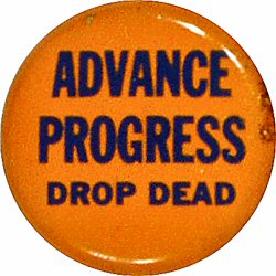 Advance Progress Drop Dead Vintage Pin