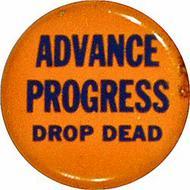 Advance Progress Drop Dead Vintage Pin