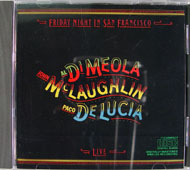 Al Di Meola, John McLaughlin, Paco De Lucia CD