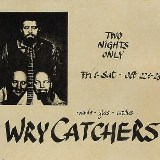 The Wry Catchers Download