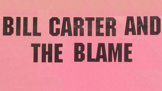 Bill Carter and the Blame