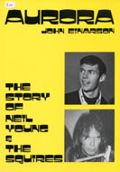 Aurora: the Story of Neil Young & The Squires Book