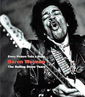 Baron Wolman: The Rolling Stone Years Book