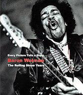 Baron Wolman: The Rolling Stone Years Book