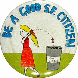 Be A Good S.F. Citizen Vintage Pin