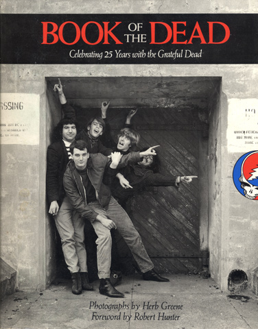 Book of the Dead - Celebrating 25 Years witih the Grateful Dead