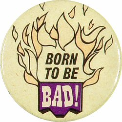 Born To Be Bad Vintage Pin