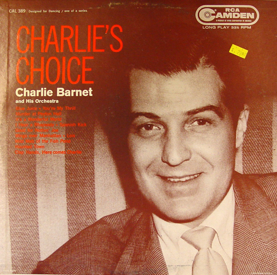 Charlie Barnet And His Orchestra - The Transcription Performances 1941