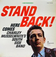 """Charlie Musselwhite's Southside Band Vinyl 12"""" (Used)"""