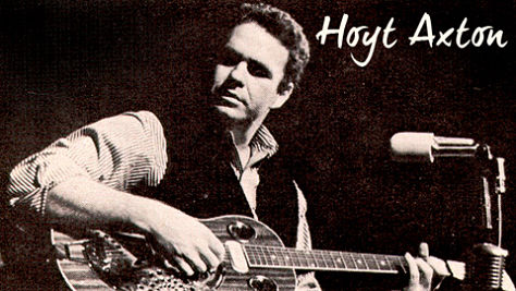 Hoyt Axton, Country's Unsung Hero