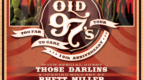 The Old 97's & Those Darlins Tour