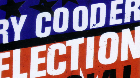 Ry Cooder to Release 'Election Special'