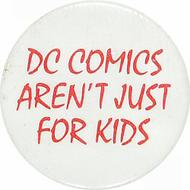 DC Comics Aren't Just For Kids Pin