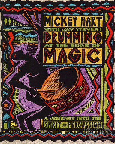 Drumming at the Edge of Magic: A Journey into the Spirit of PercussionBook