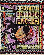 Drumming at the Edge of Magic: A Journey into the Spirit of Percussion Book