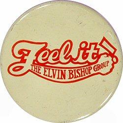 Elvin Bishop GroupVintage Pin