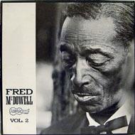 Fred McDowell Vinyl (New)