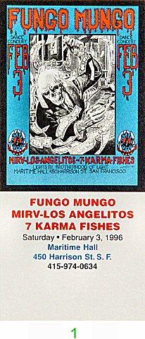 Fungo Mungo1990s Ticket