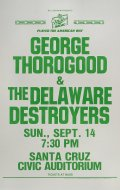 George Thorogood &amp; The Delaware Destroyers Poster