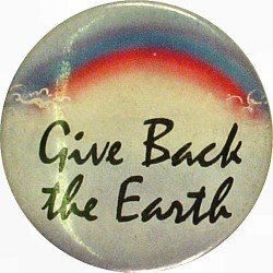 Give Back The Earth Vintage Pin