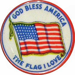 God Bless America The Flag That I Love Vintage Pin