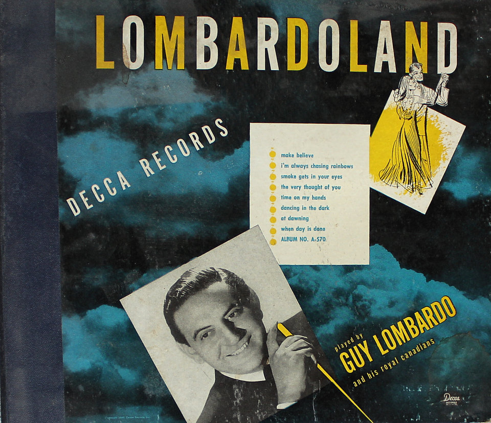 Guy Lombardo And His Royal Canadians - A Fellow Needs A Girl / So Far