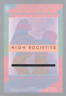 High Societies - Psychedelic Rock Posters of Haight-Ashbury Book
