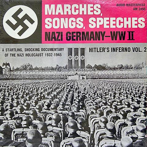 Hitler's Inferno Vol. 2: Marches, Songs, Speeches Nazi Germany - WW II Vinyl (New)