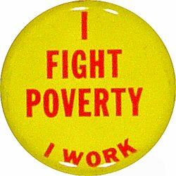I Fight Poverty I Work Vintage Pin