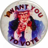 I Want You To Vote Vintage Pin