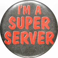 I'm a Super Server Vintage Pin