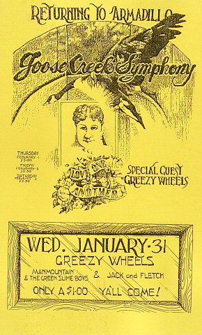 "Goose Creek Symphony Poster from Armadillo World Headquarters on 31 Jan 73: 8 1/2"" x 14"""