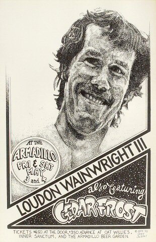 "Loudon Wainwright III Poster from Armadillo World Headquarters on 03 May 74: 11"" x 17"""