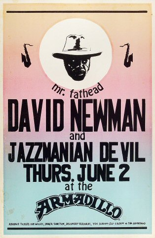 "David ""Fathead"" Newman Poster from Armadillo World Headquarters on 02 Jun 77: 11 1/2"" x 17 1/2"""