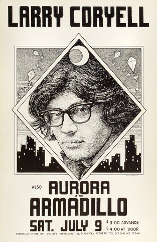"Larry Coryell Poster from Armadillo World Headquarters on 09 Jul 77: 11 1/2"" x 17 1/2"""