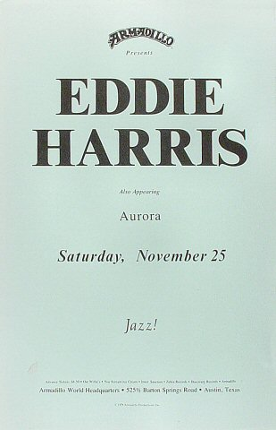 "Eddie Harris Poster from Armadillo World Headquarters on 25 Nov 78: 11"" x 17"""