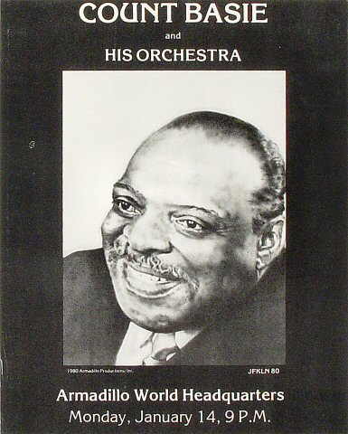 "Count Basie and His Orchestra Poster from Armadillo World Headquarters on 14 Jan 80: 10 7/8"" x 13"""