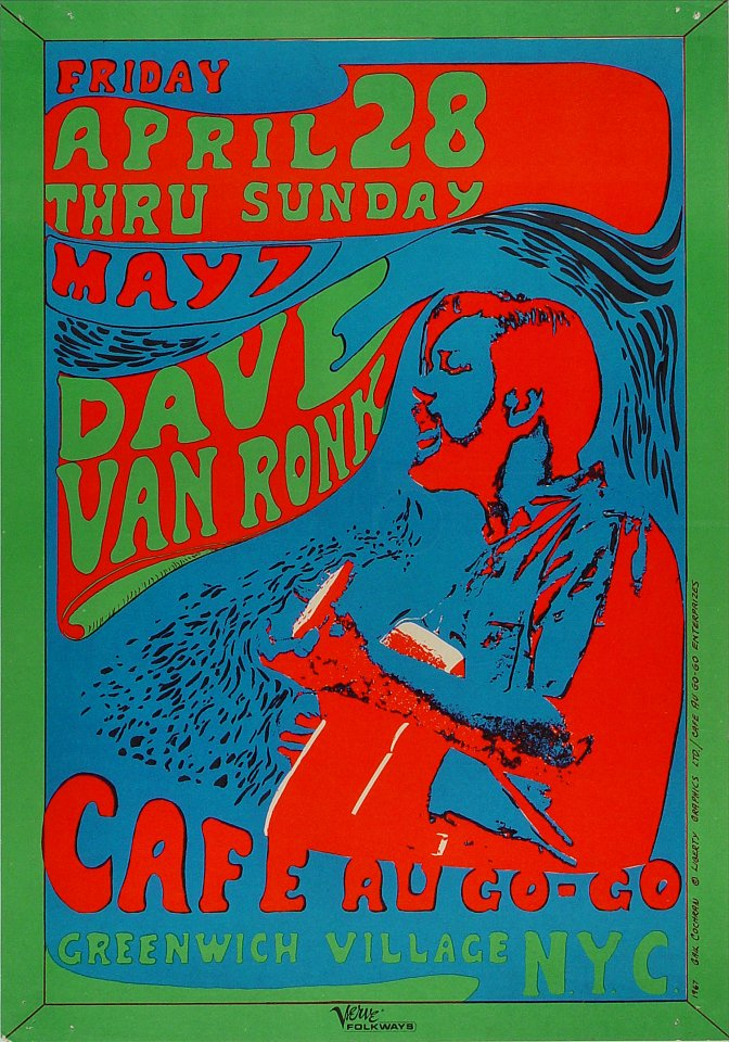 "Dave Van Ronk Poster from Cafe Au Go-Go on 28 Apr 67: 14 1/8"" x 20 1/8"""