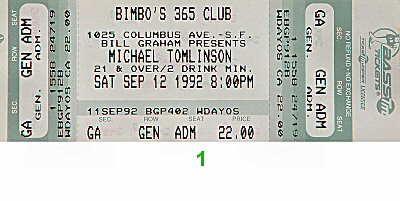 Michael Tomlinson 1990s Ticket from Bimbo's 365 on 12 Sep 92: Ticket One