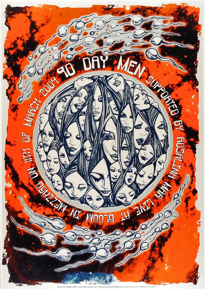 "90 Day Men Poster from Bloom on 11 Mar 04: 19 1/4"" x 27 1/8"""