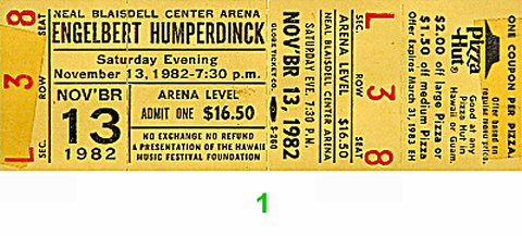 Engelbert Humperdinck 1980s Ticket from Blaisdell Arena on 13 Nov 82: Ticket One