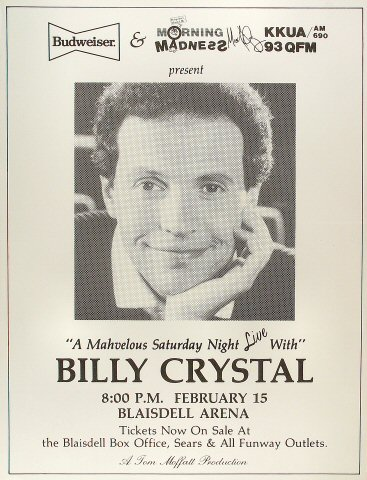 "Billy Crystal Poster from Blaisdell Arena on 15 Feb 86: 17 1/8"" x 22 3/8"""