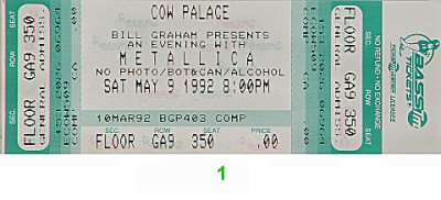 Metallica 1990s Ticket from Cow Palace on 09 May 92: Ticket One