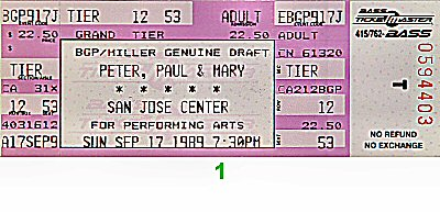 Peter, Paul & Mary 1980s Ticket from San Jose Center for the Performing Arts on 17 Sep 89: Ticket One