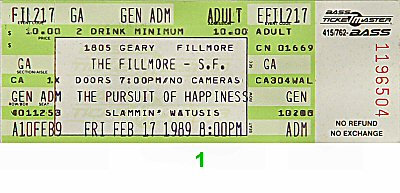 Pursuit of Happiness 1980s Ticket from Fillmore Auditorium on 17 Feb 89: Ticket One