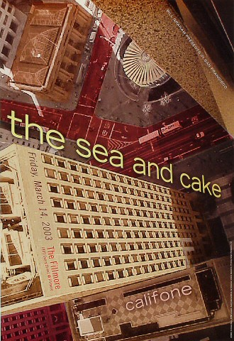 "The Sea and Cake Poster from Fillmore Auditorium on 14 Mar 03: 13"" x 19"""