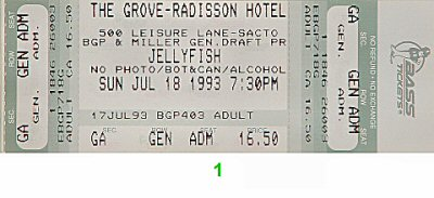 Jellyfish 1990s Ticket from Grove at the Radisson on 18 Jul 93: Ticket One