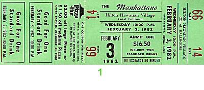 The Manhattans 1980s Ticket from Hilton Hawaiian Village Hotel on 03 Feb 82: Ticket One