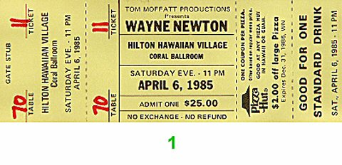 Wayne Newton 1980s Ticket from Hilton Hawaiian Village Hotel on 06 Apr 85: Ticket One