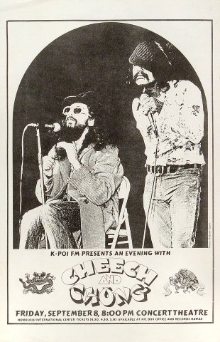 "Cheech and Chong Poster from Honolulu International Center on 08 Sep 72: 11"" x 17"""
